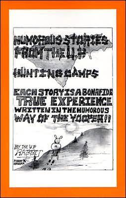 Humorous Stories of U. P. Hunting