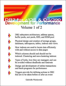 DB2 for Z/OS and OS/390 Development for Performance Vol. 1 of 2