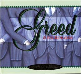 Greed: And Its Rewards