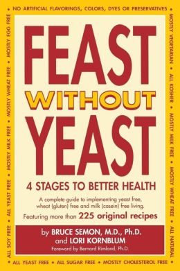 Feast without Yeast: 4 Stages to Better Health