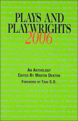Plays and Playwrights 2006
