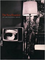 The New Frontier: Art and Television 1960-1965