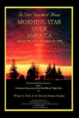 In Our Darkest Hour - Morning Star over America: February 22, 1991 - December 31 1992