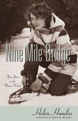 Nine Mile Bridge: Three Years on the Maine Woods
