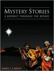 Mystery Stories: A Journey Through the Rosary