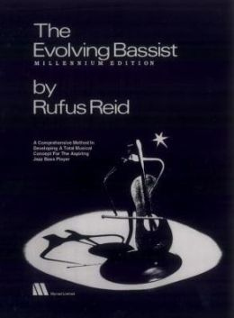 Evolving Bassist: A Comprehensive Method In Developing A Total Musical Concept For The Aspiring Jazz Bass Player