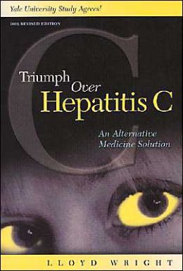 Triumph Over Hepatitis C: An Alternative Medicine Solution