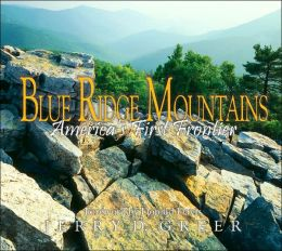 Blue Ridge Mountains: America's First Frontier