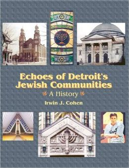 Echoes of Detroits Jewish Communities