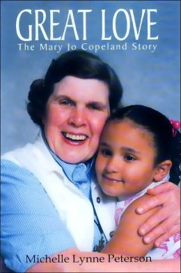 Great Love: The Mary Jo Copeland Story