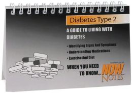 Diabetes Type 2: A Guide to Living with Diabetes (Now Notes Series)