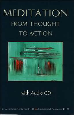 Meditation from Thought to Action [With CD]