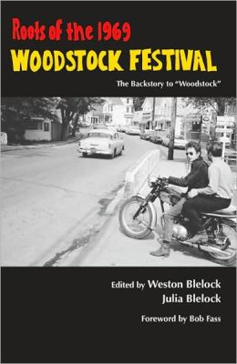 Roots of the 1969 Woodstock Festival: The Backstory to Woodstock