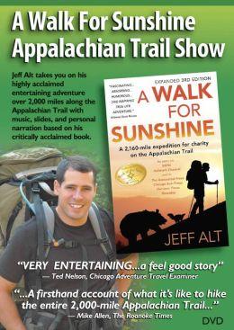 A Walk for Sunshine Appalachian Trail Show