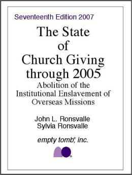 The State of Church Giving Through 2005: Abolition of the Institutional Enslavement of Overseas Missions
