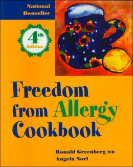 Freedom from Allergy Cookbook: Wheat, Yeast and Milk Free Recipes