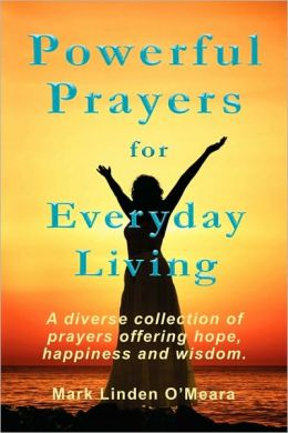 Powerful Prayers For Everyday Living