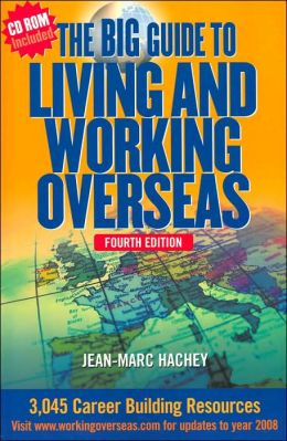 The Big Guide to Living and Working Overseas