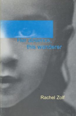 Her Absence, This Wanderer