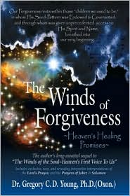 Winds of Forgiveness: Heaven's Healing Promises