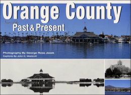 Orange County: Views of the Past and Present
