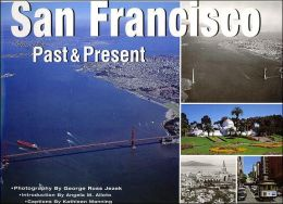 San Francisco: Views of the Past and Present