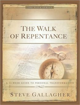 The Walk of Repentance: The Walk Series