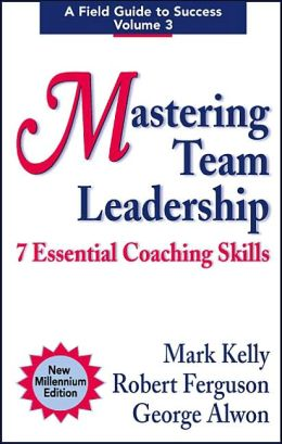 Mastering Team Leadership: 7 Essential Coaching Skills