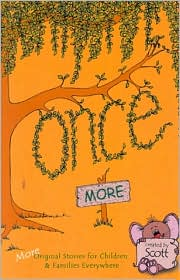 Once More: More Original Stories for Children and Families Everywhere