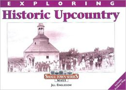 Exploring Historic Upcountry
