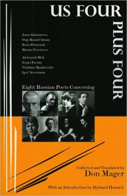 US Four Plus Four: Eight Russian Poets Conversing