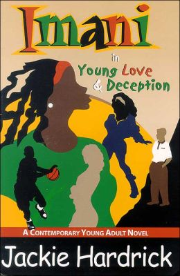 Imani in Young Love and Deception: A Contemporarory Young Adult Novel