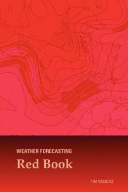 Weather Forecasting Red Book: Forecasting Techniques for Meteorology