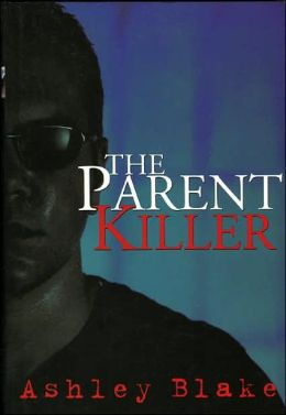 The Parent Killer