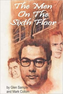 Men on the Sixth Floor