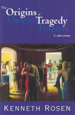 The Origins of Tragedy and Other Poems