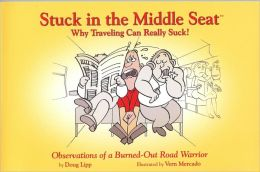Stuck in the Middle Seat: Why Traveling Can Really Suck!