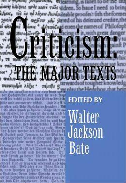 Criticism: The Major Texts