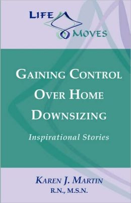 Gaining Control over Home Downsizing