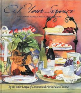 At Your Service: Southern Recipes, Places and Traditions