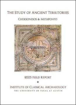 The Study of Ancient Territories: Chersonesos and Metaponto, 2003 Field Report