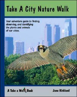 Take a City Nature Walk