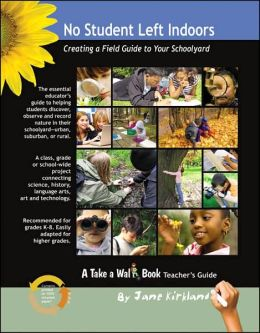 No Student Left Indoors: Creating a Field Guide to Your Schoolyard
