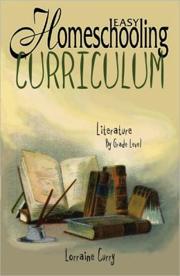 Easy Homeschooling Curriculum: Literature by Grade Level