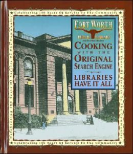 Cooking with the Original Search Engine: Libraries Have it All