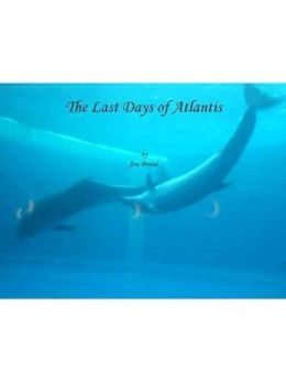 The Last Days of Atlantis