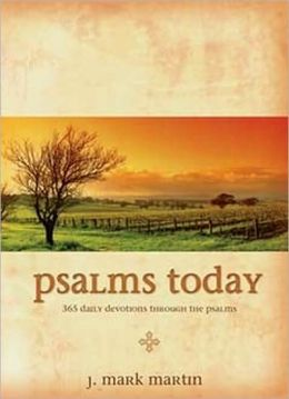 Psalms Today: 365 Daily Devotions through the Psalms