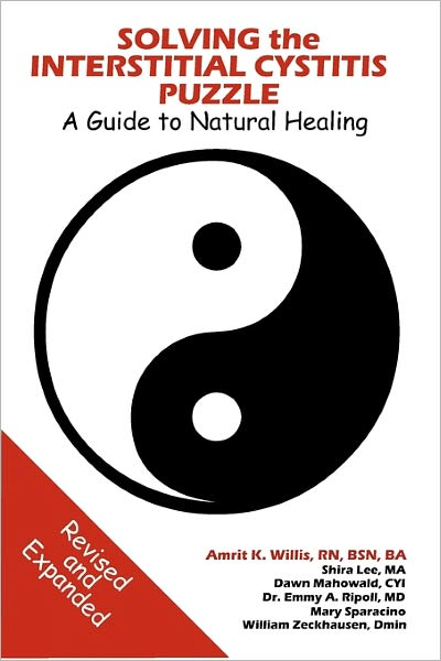 Solving the Interstitial Cystitis Puzzle: A Guide to Natural Healing, 2nd Edition