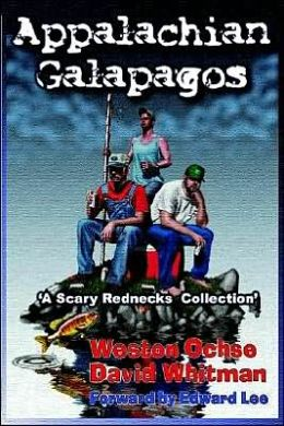 Appalachian Galapagos: A Scary Rednecks Collection