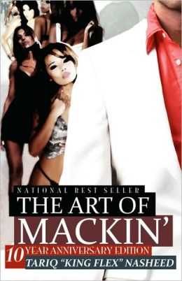 The Art Of Mackin'-10 Year Anniversary Edition